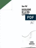 WOLF, Mauro - Sociologías de La Vida Cotidiana