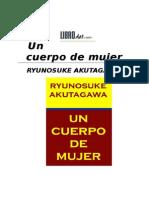 Akutagawa Ryunosuke - Un Cuerpo de Mujer