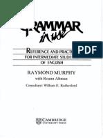 Cambridge - English Grammar In Use - A Self-Study - Reference And Pratice Book For Intermediate Students Of English - Raymond Murph & Roann Altman