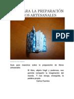 Guía Para La Preparación de Libros Artesanales