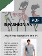 Is Fashion Art