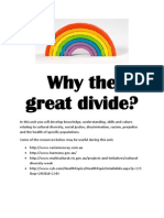 Why the Great Divide?