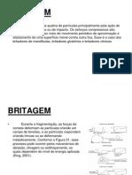 Britagem - 6 Sigma