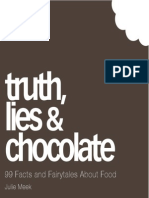 99 Facts and Fairytales About Food Truth Lies and Chocolate