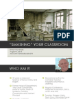 Smashing Your Classroom