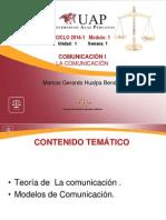 UNIDAD I SEMANA 1. La Comunicación Sus Teorías y Modelos Comunicacion I