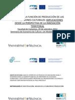 Análisis de La Función de Producción de Las Organizaciones Culturales - Implicaciones Desde La Perspectiva de La Innovaciónterritorial