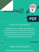NotaDez - Diário de Classe Eletrônico e Sistema Acadêmico Online