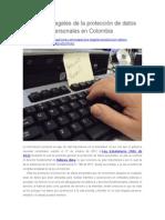 Aspectos Legales de La Protección de Datos Personales en Colombia