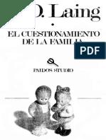 Laing.R.D. .El.cuestionamiento.de.La.familia.[Paidós.1982].[Ensayo.esquizofrenia.antipsiquiatría].[eBook.#009.by.halleryana]