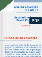 2) Educação No Brasil Colônia - Segunda Parte