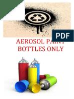 Aerosol Paint Bottles Only
