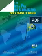 Livro IPEA 2012 -O Brasil e as Operacoes de Paz-libre