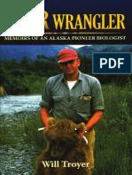 Will Troyer Bear Wrangler the Memoirs