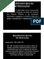 Apresentação - Seguridade Social - Aulas (Até Introdução Aos Benefícios Em Espécie) [Modo de Compatibilidade]