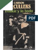 Mccullers Carson - Frankie Y La Boda (1946)