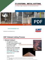 KMT Waterjet Metal Cutting Presentation