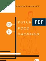 Ridderheimsrapporten - Future Food Shopping