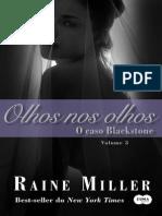 Livro 3 - Olhos Nos Olhos - O Caso Blacks - Raine Miller