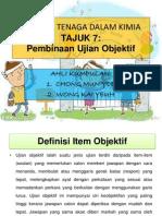 Tajuk 7- Pembinaan Ujian Objektif