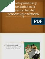 fuentesprimariasysecundariasenlaconstruccindel1-140113203533-phpapp01.pptx