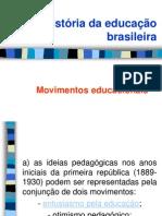 6) História Da Educação Brasileira - Movimentos Educacionais Da República