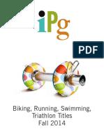 IPG Fall 2014 Bike, Run, Swim, and Triathalon Titles