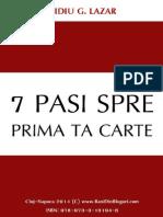 Ovidiu Lazar - 7 Pasi Pentru a Scrie Prima Ta Carte