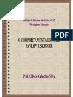 Aula 3 - O Comportamentalismo de Pavlov e Skinner