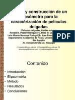 Diseno y Construccion de Un Elipsometro Para La Caracterizacion de Peliculas Delgadas