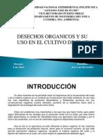 Desechos Organicos y Su Uso en El Cultivo de Platas