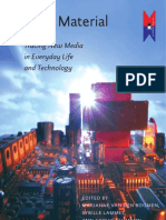 Digital Material / tracing new media in everyday life and technology