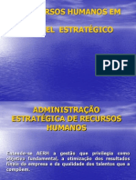ADMINISTRAÇÃO DE RECURSOS HUMANOS EM NÍVEL  ESTRATÉGICO.ppt
