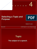 Chapter 4 -- Selecting a Topic Purpose