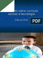 Reflexões sobre currículo escolar e tecnologia