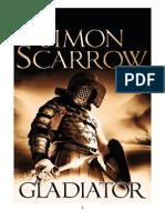 Simon Scarrow - Gladiatorul