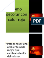 Como Decorar Con Color Rojo