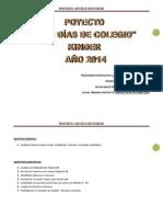 Proyecto 100 Dias de Colegio Kinder 2014