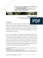 IRICEC N1 Innovation:Innovación:Inovação -RICEC, vol. 1, n ◦ 1, 2009 Una propuesta de abordaje de las redes ciencia-indu stria para la transferencia como tema de investigación