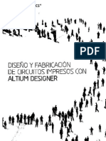 Diseño y Fabricacion de Circuitos Impresos Con Altium Designer