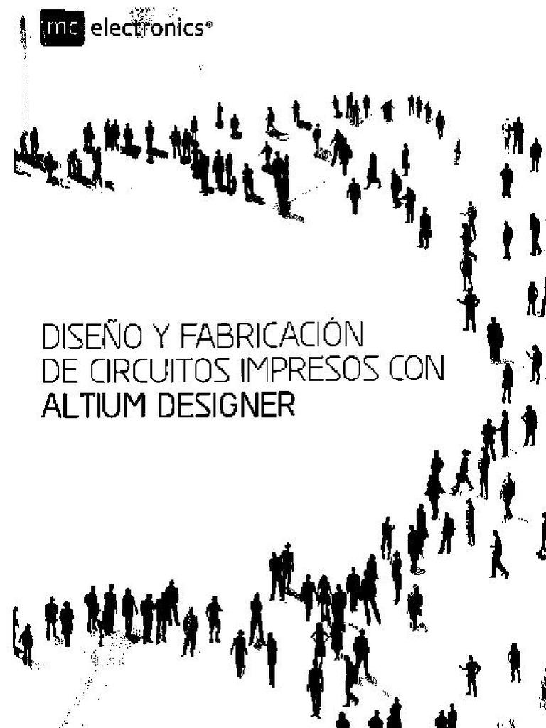 Diseño y Fabricacion de Circuitos Impresos Con Altium
