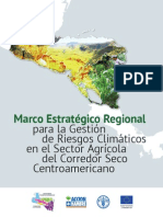 Marco Estratégico Regional para la Gestión de Riesgos Climáticos en el Sector Agrícola del Corredor Seco Centroamericano