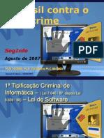 O Brasil Contra o Cibercrime Pelo Senador Eduardo Azeredo 2007