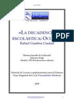 Rafael Gambra Ciudad - La decadencia escolástica, Occam