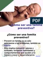 Cómo Ser Una Familia Preventiva