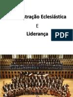 Adminstração Eclesiastica2013- aula 1 oficial.pptx