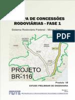 3ª Etapa de Concessões Rodoviárias - Fase 1-Estudo Preliminar de Engenharia