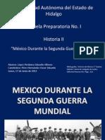 Mexico Durante La Segunda Guerra Mundial - Historia II