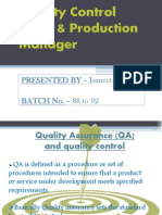 Quality Control Head & Production Manager