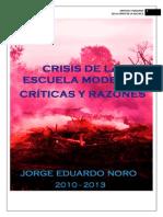 273. CRISIS DE LA ESCUELA MODERNA + CRITICAS Y RAZONES